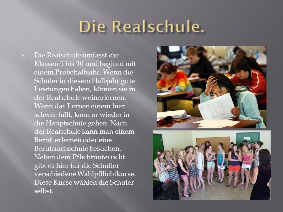 Die Realschule.