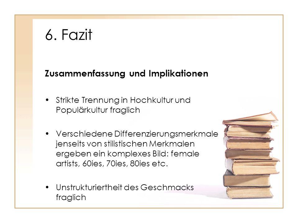 6. Fazit Zusammenfassung und Implikationen