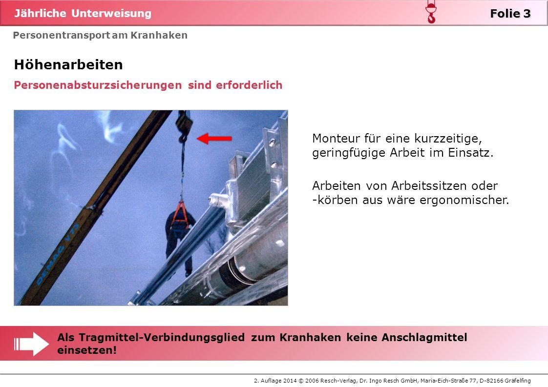 Folie 3 zu Folie 3. Höhenarbeiten. Personenabsturzsicherungen sind erforderlich. Monteur für eine kurzzeitige, geringfügige Arbeit im Einsatz.