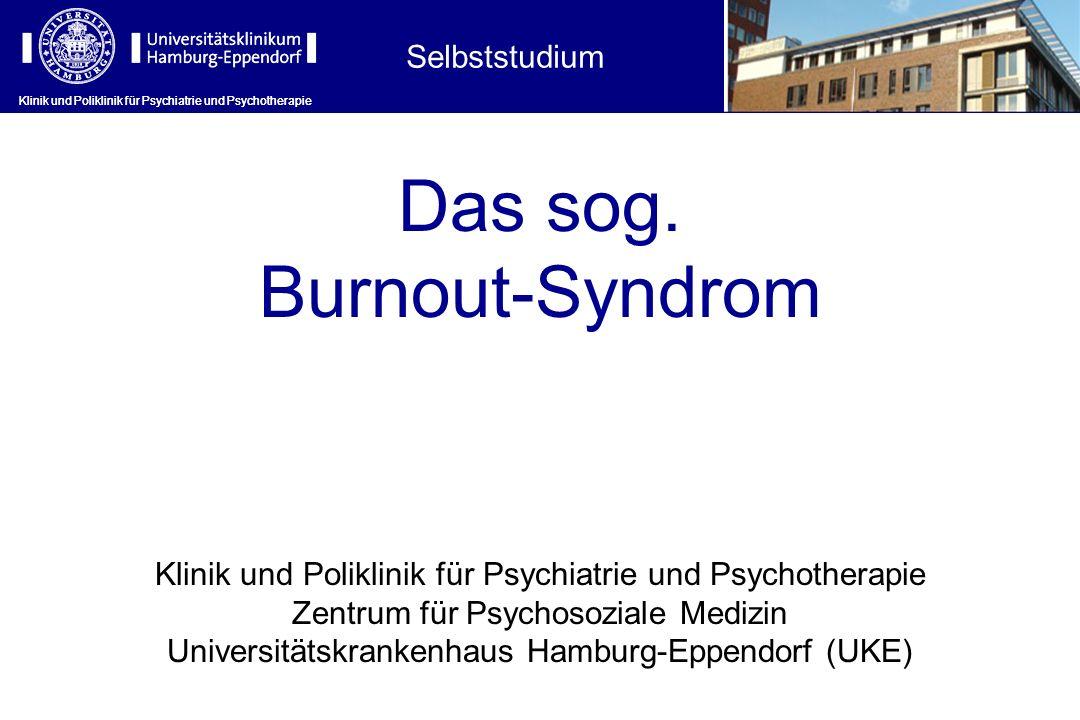 Das sog. Burnout-Syndrom Selbststudium