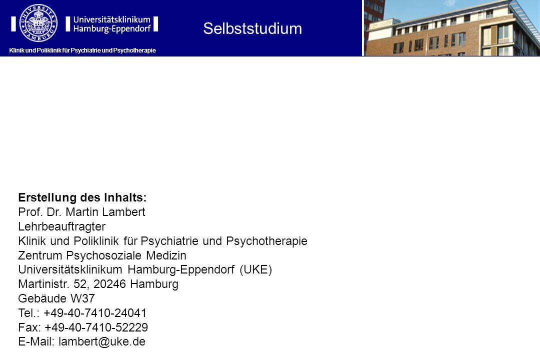 Selbststudium Erstellung des Inhalts: Prof. Dr. Martin Lambert