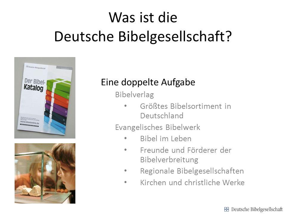 Was ist die Deutsche Bibelgesellschaft