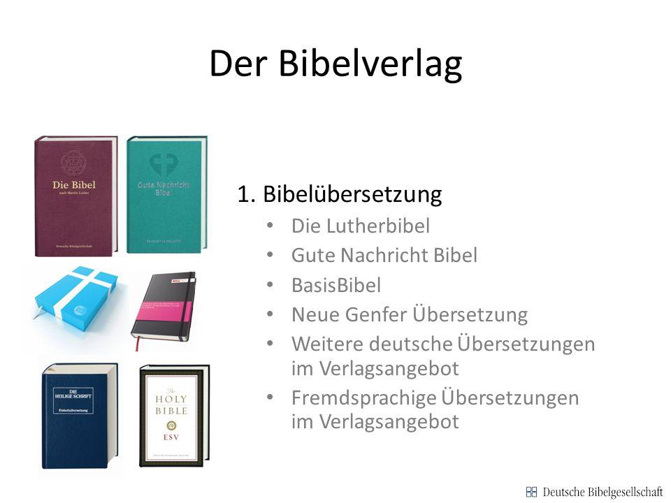 Der Bibelverlag 1. Bibelübersetzung Die Lutherbibel