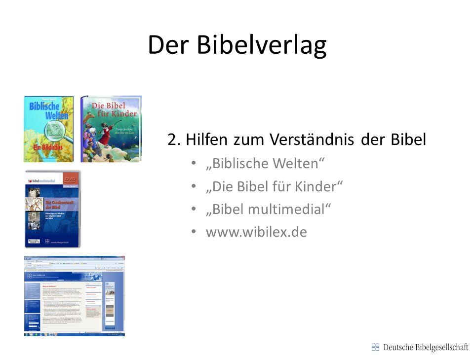 """Der Bibelverlag 2. Hilfen zum Verständnis der Bibel """"Biblische Welten"""