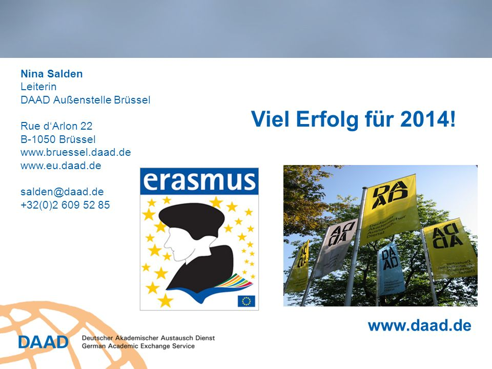 Viel Erfolg für 2014! www.daad.de Nina Salden Leiterin