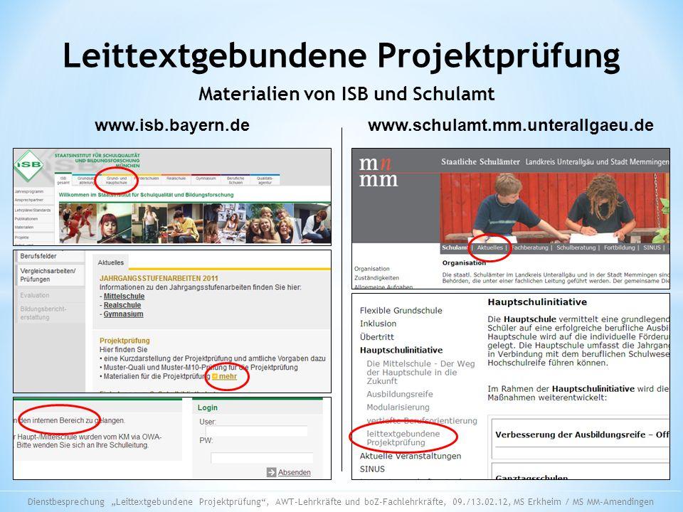 Leittextgebundene Projektprüfung Materialien von ISB und Schulamt