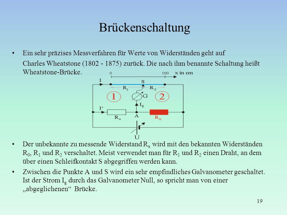 Brückenschaltung Ein sehr präzises Messverfahren für Werte von Widerständen geht auf.