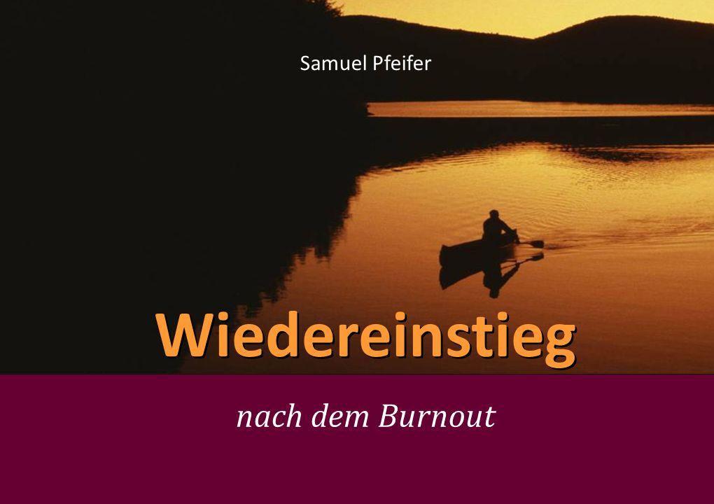 Samuel Pfeifer Wiedereinstieg nach dem Burnout