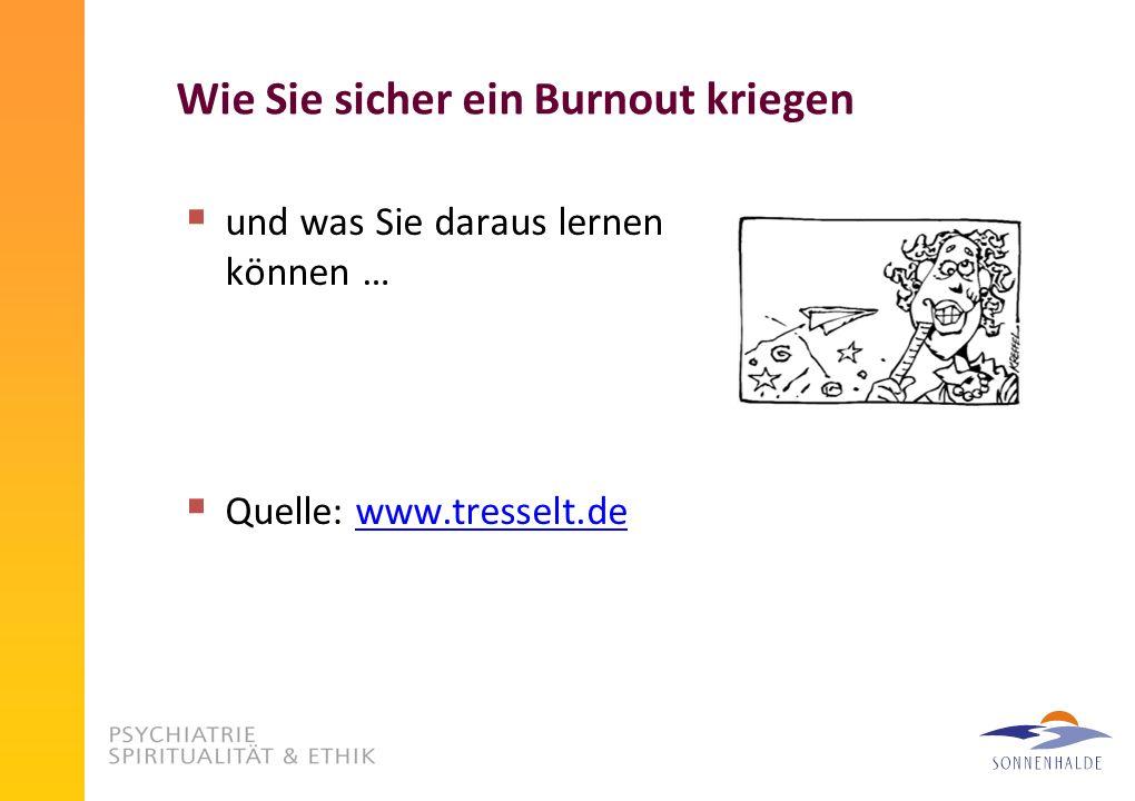 Wie Sie sicher ein Burnout kriegen
