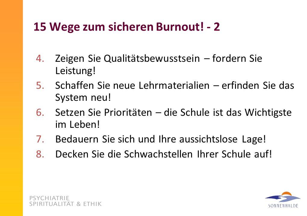 15 Wege zum sicheren Burnout! - 2