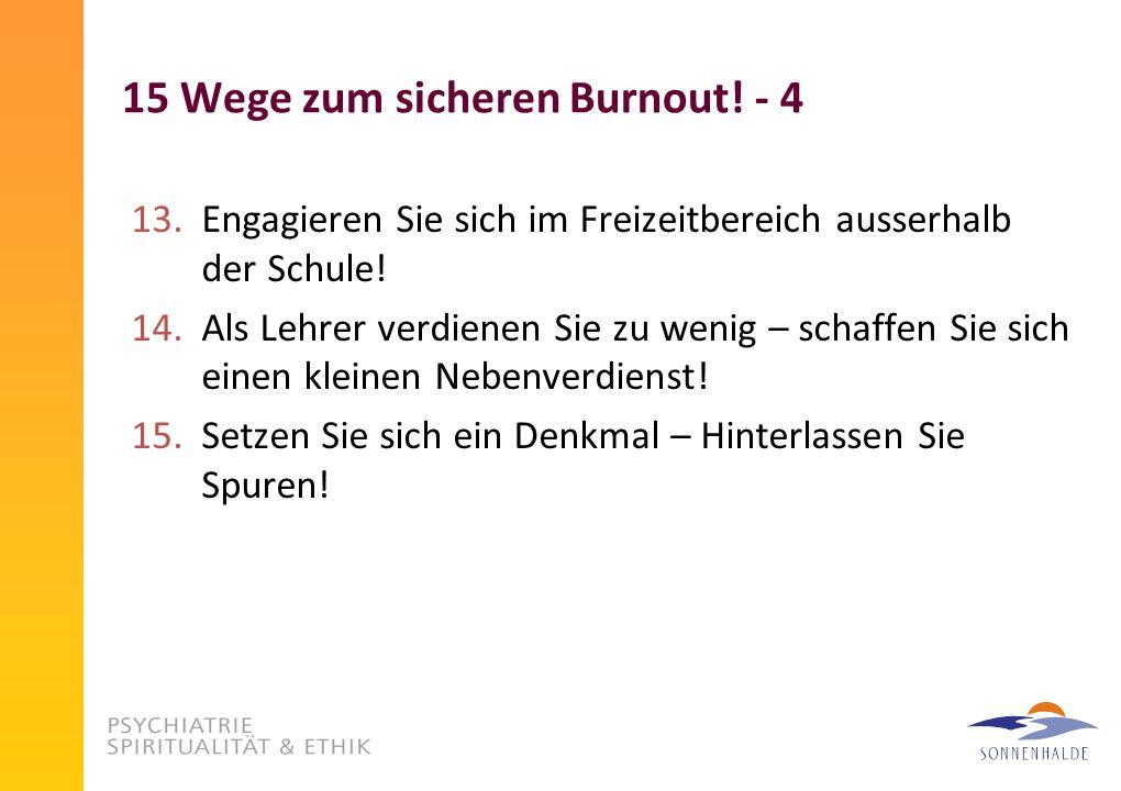 15 Wege zum sicheren Burnout! - 4