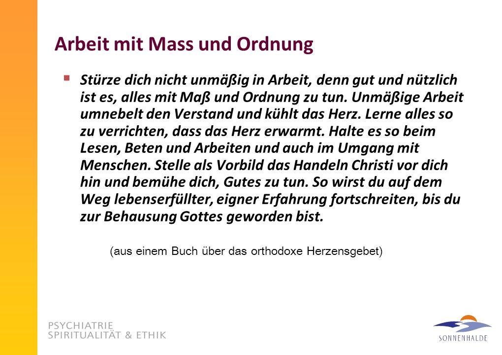 Arbeit mit Mass und Ordnung