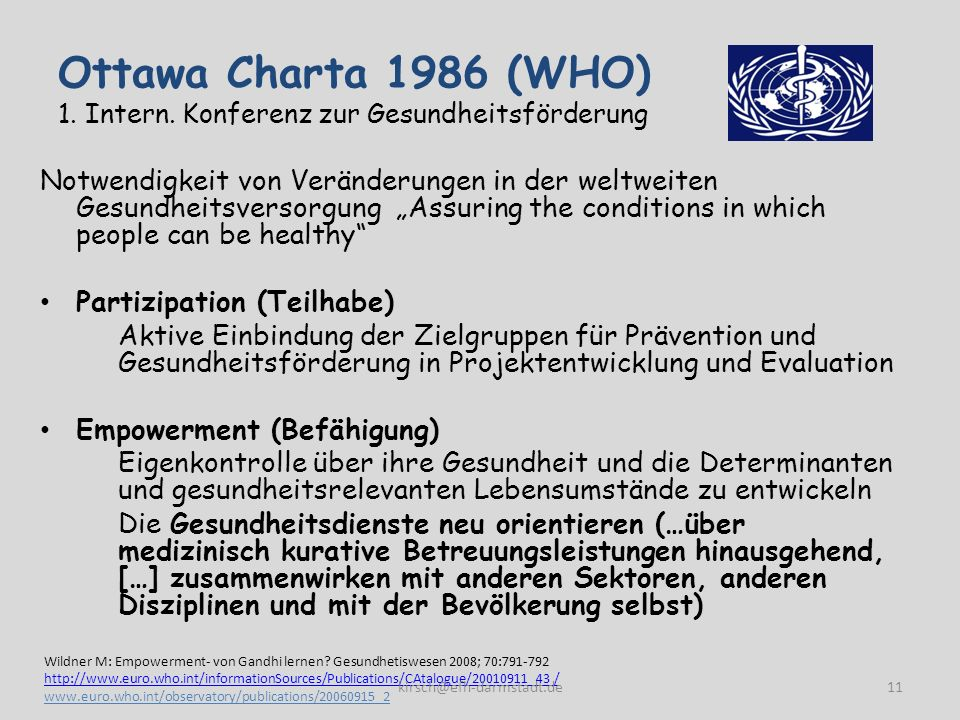 Ottawa Charta 1986 (WHO) 1. Intern. Konferenz zur Gesundheitsförderung