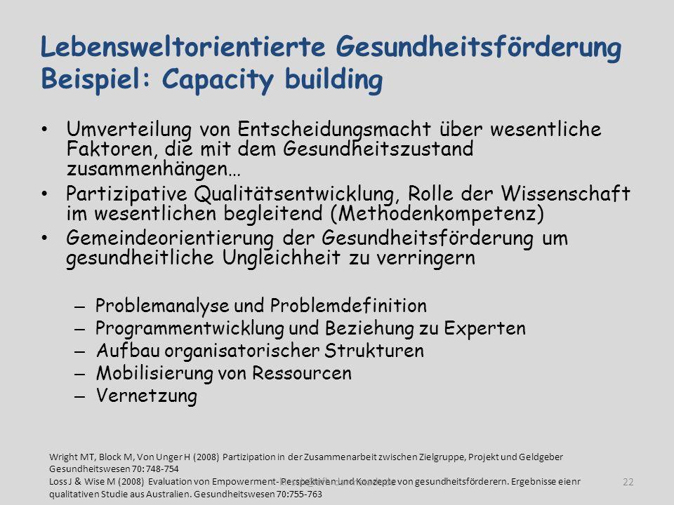 Lebensweltorientierte Gesundheitsförderung Beispiel: Capacity building