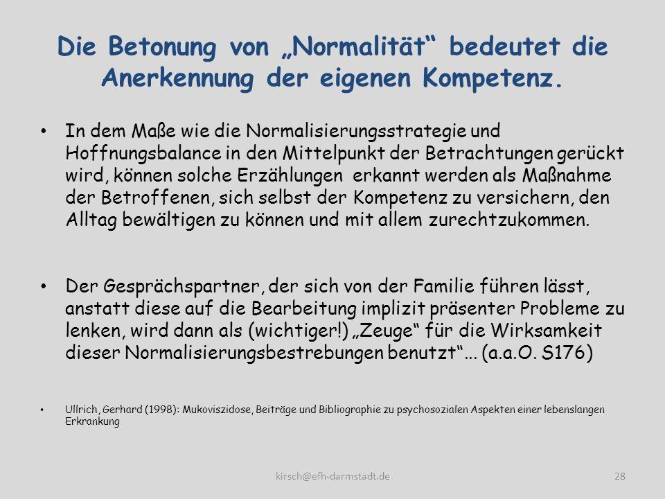 """Die Betonung von """"Normalität bedeutet die Anerkennung der eigenen Kompetenz."""