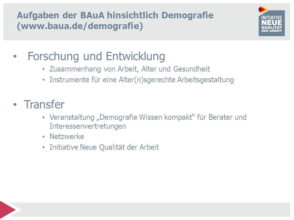 Aufgaben der BAuA hinsichtlich Demografie (www.baua.de/demografie)