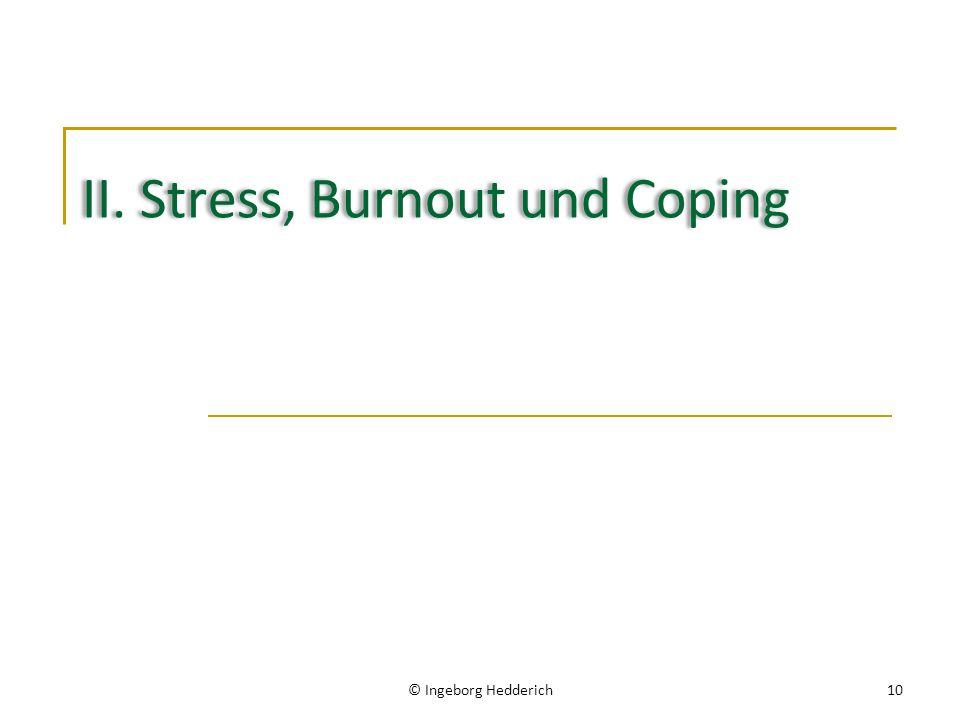 II. Stress, Burnout und Coping