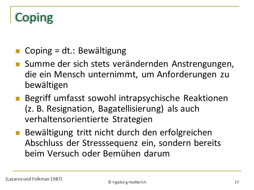 Coping Coping = dt.: Bewältigung