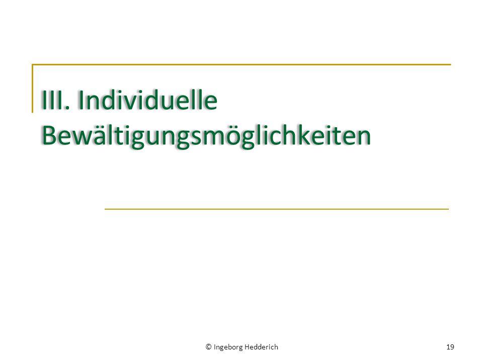 III. Individuelle Bewältigungsmöglichkeiten
