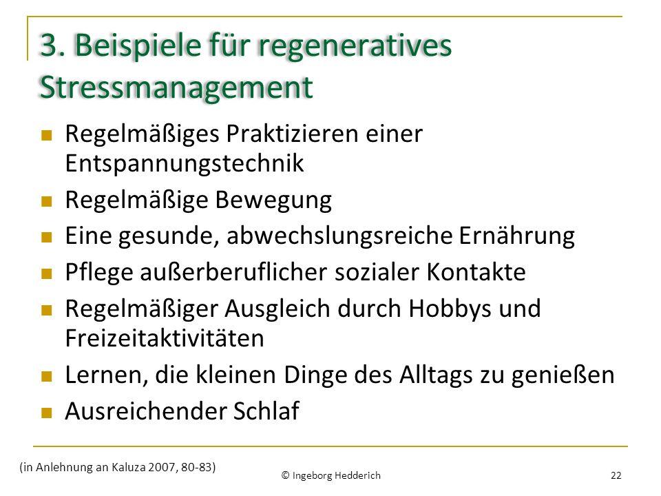 3. Beispiele für regeneratives Stressmanagement