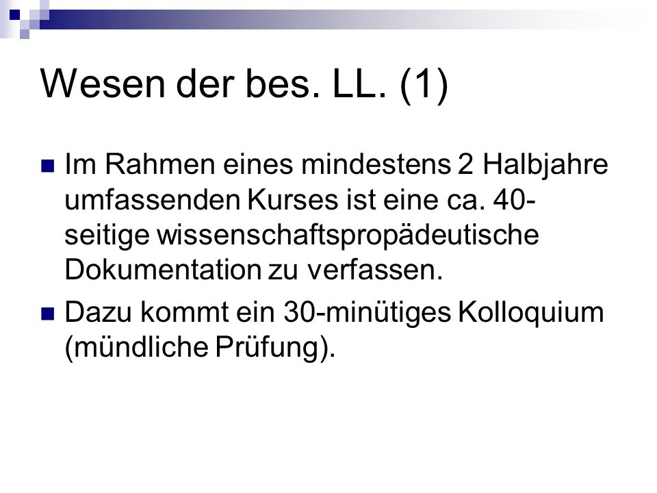 Wesen der bes. LL. (1)