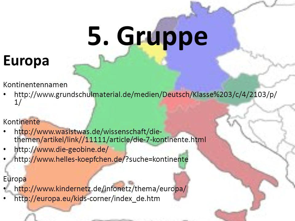 5. Gruppe Europa Kontinentennamen