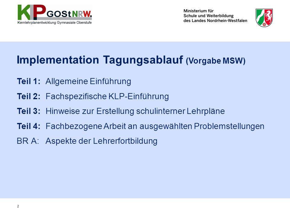 Implementation Tagungsablauf (Vorgabe MSW)
