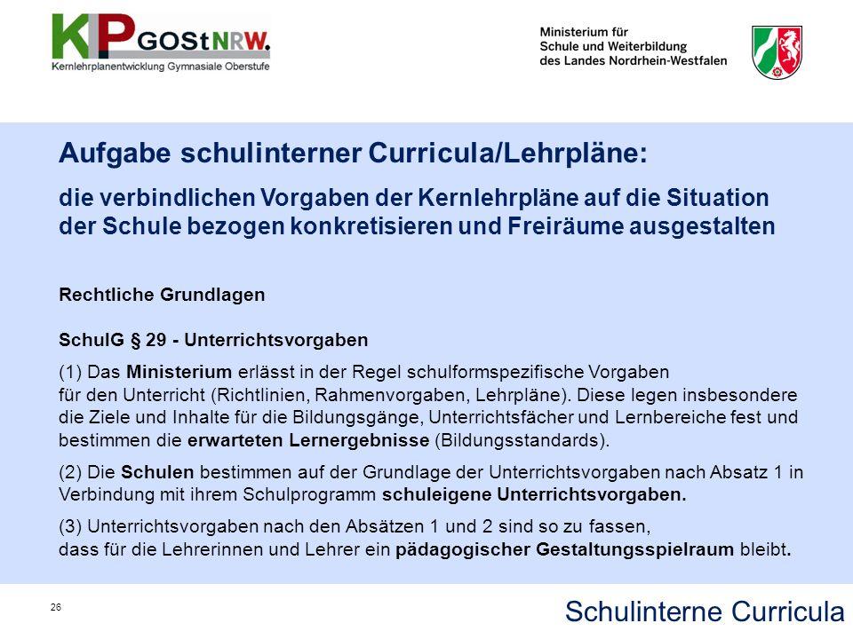Aufgabe schulinterner Curricula/Lehrpläne: