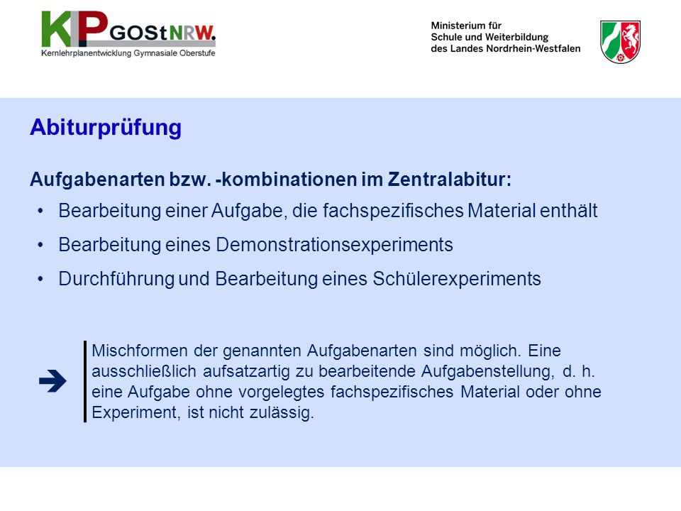 Abiturprüfung Aufgabenarten bzw. -kombinationen im Zentralabitur: