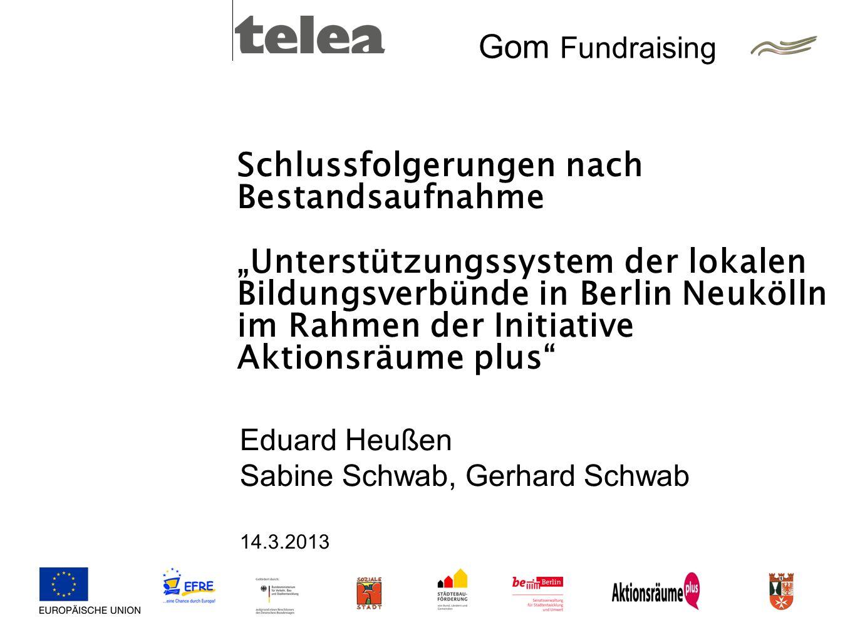 """Schlussfolgerungen nach Bestandsaufnahme """"Unterstützungssystem der lokalen Bildungsverbünde in Berlin Neukölln im Rahmen der Initiative Aktionsräume plus"""