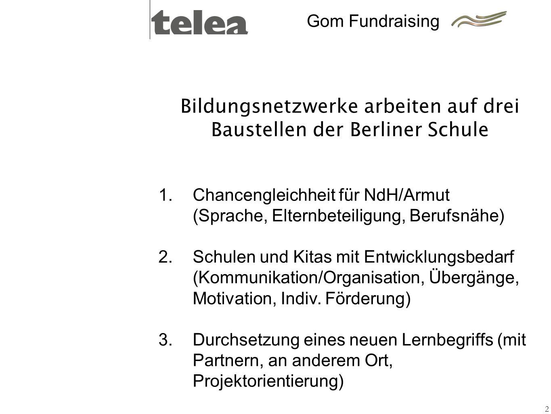 Bildungsnetzwerke arbeiten auf drei Baustellen der Berliner Schule
