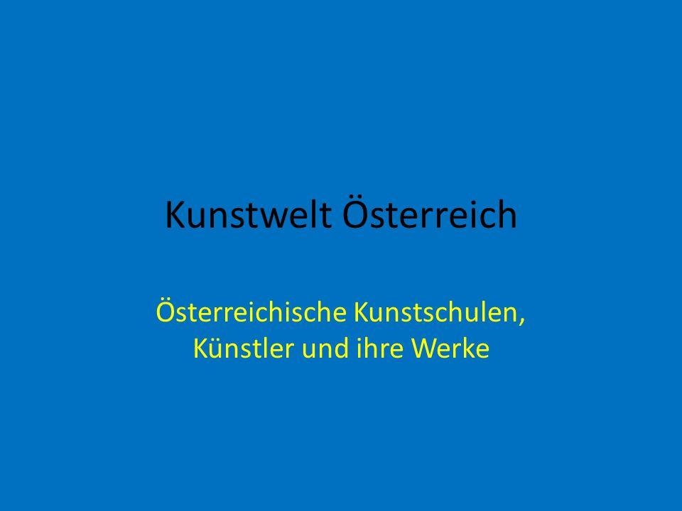 Österreichische Kunstschulen, Künstler und ihre Werke