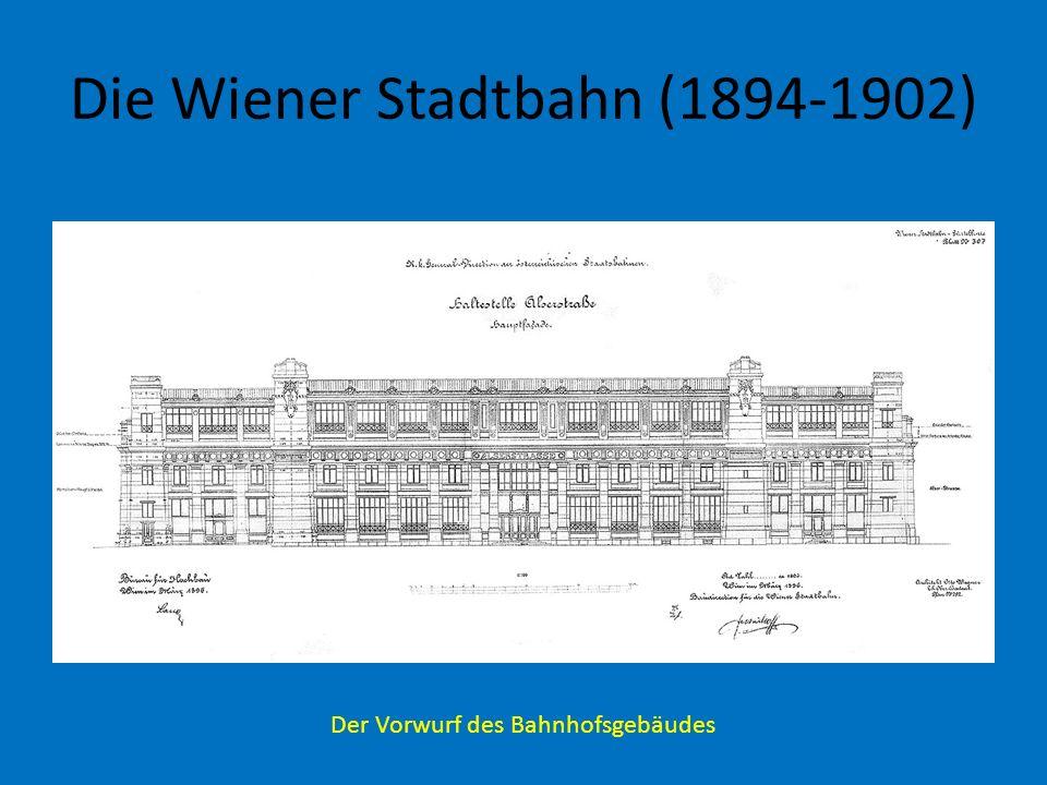 Die Wiener Stadtbahn (1894-1902)