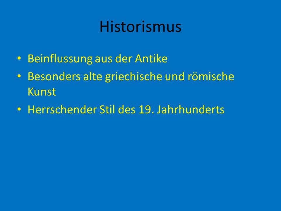 Historismus Beinflussung aus der Antike