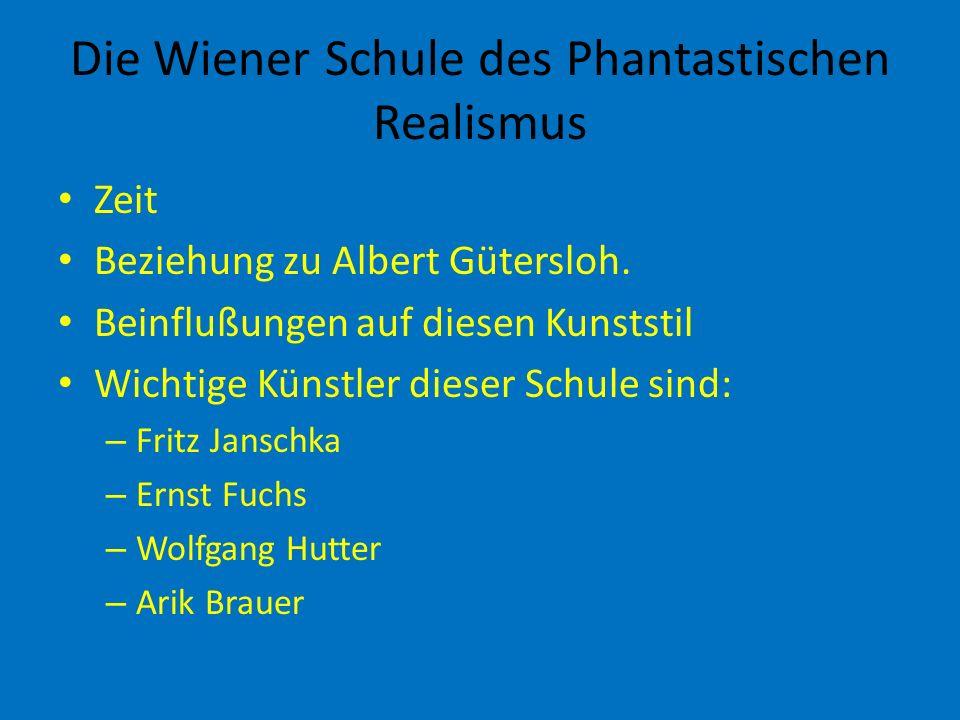 Die Wiener Schule des Phantastischen Realismus