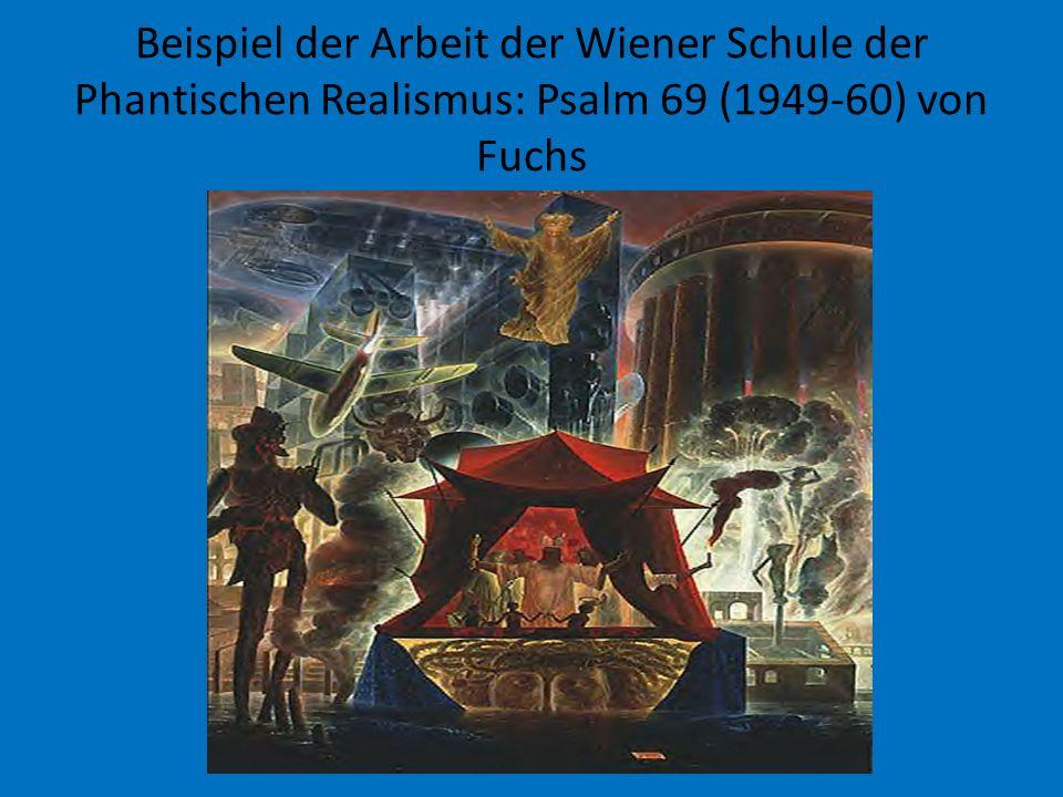 Beispiel der Arbeit der Wiener Schule der Phantischen Realismus: Psalm 69 (1949-60) von Fuchs