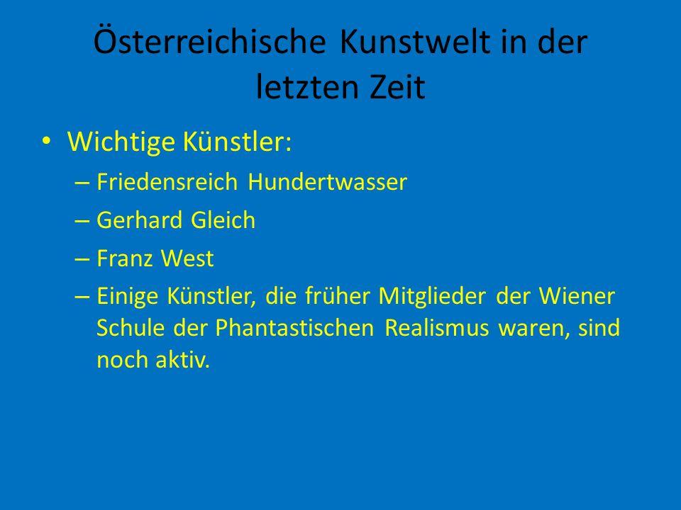 Österreichische Kunstwelt in der letzten Zeit