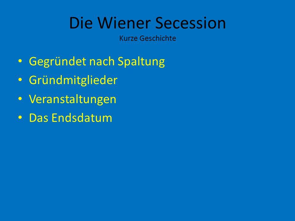 Die Wiener Secession Kurze Geschichte