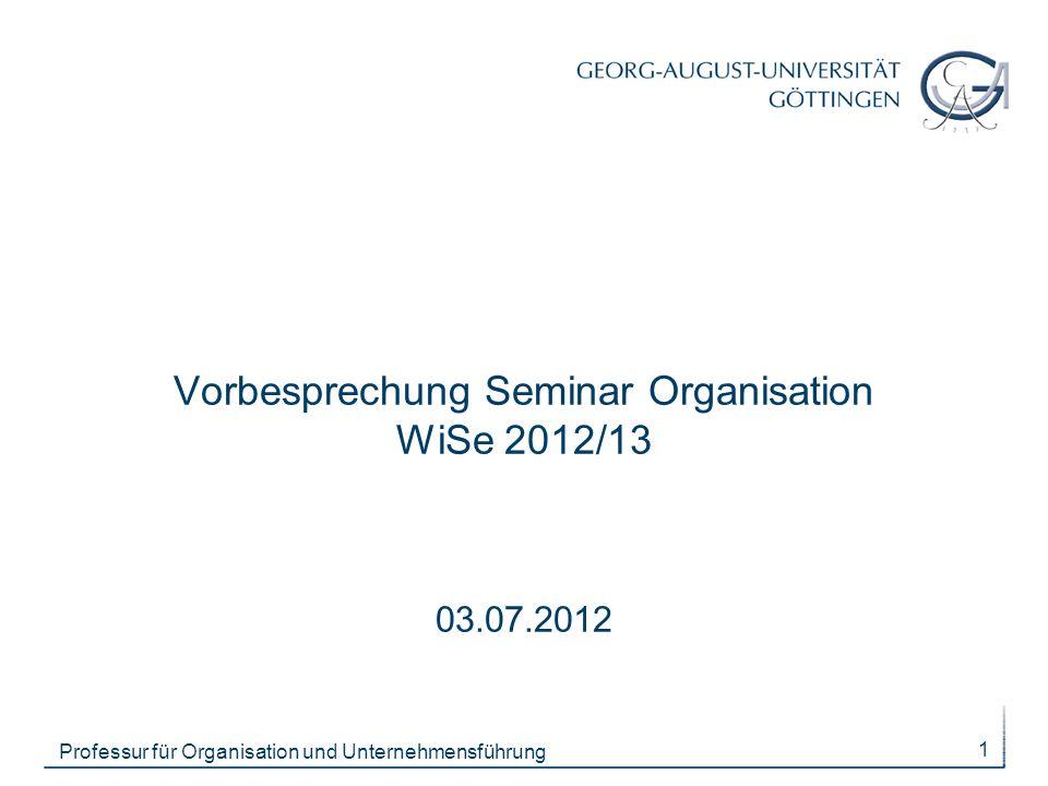 Vorbesprechung Seminar Organisation WiSe 2012/13 03.07.2012
