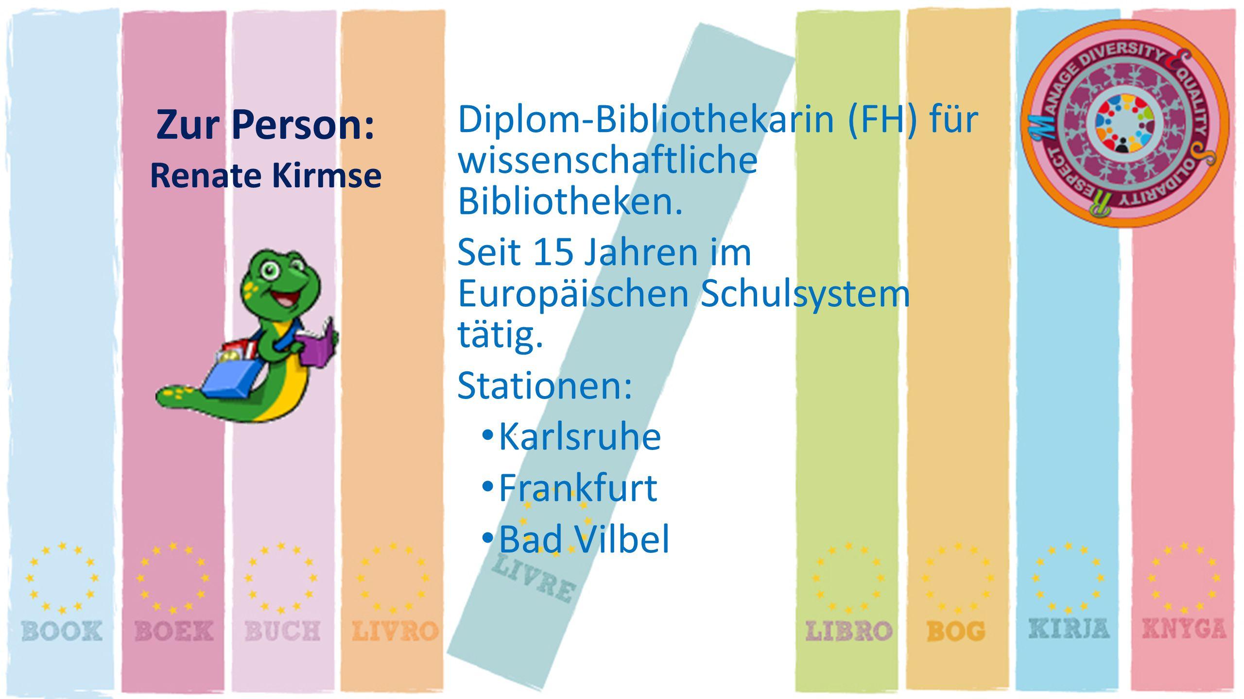 Diplom-Bibliothekarin (FH) für wissenschaftliche Bibliotheken.