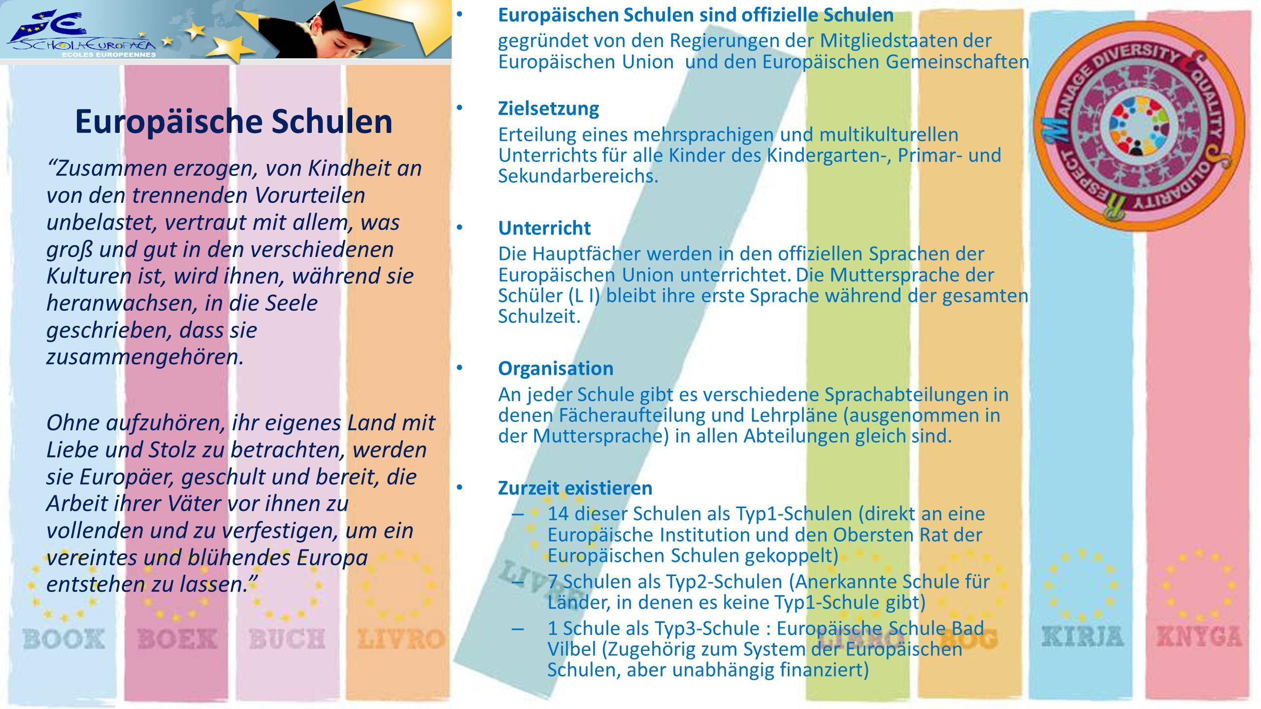 Europäischen Schulen sind offizielle Schulen