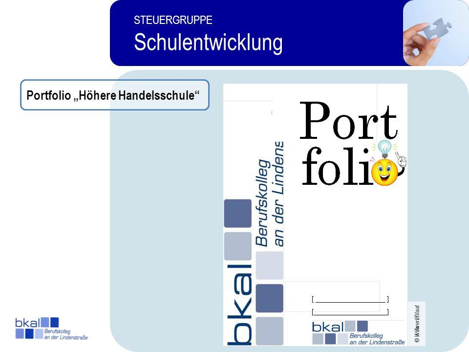"""Schulentwicklung Portfolio """"Höhere Handelsschule STEUERGRUPPE 19 4"""