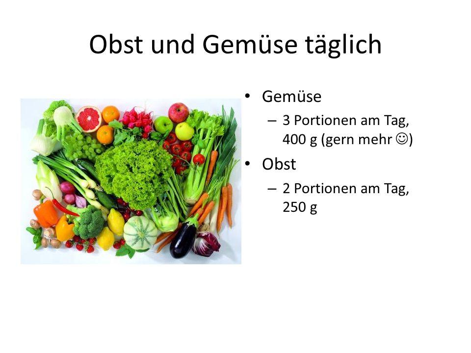 Obst und Gemüse täglich