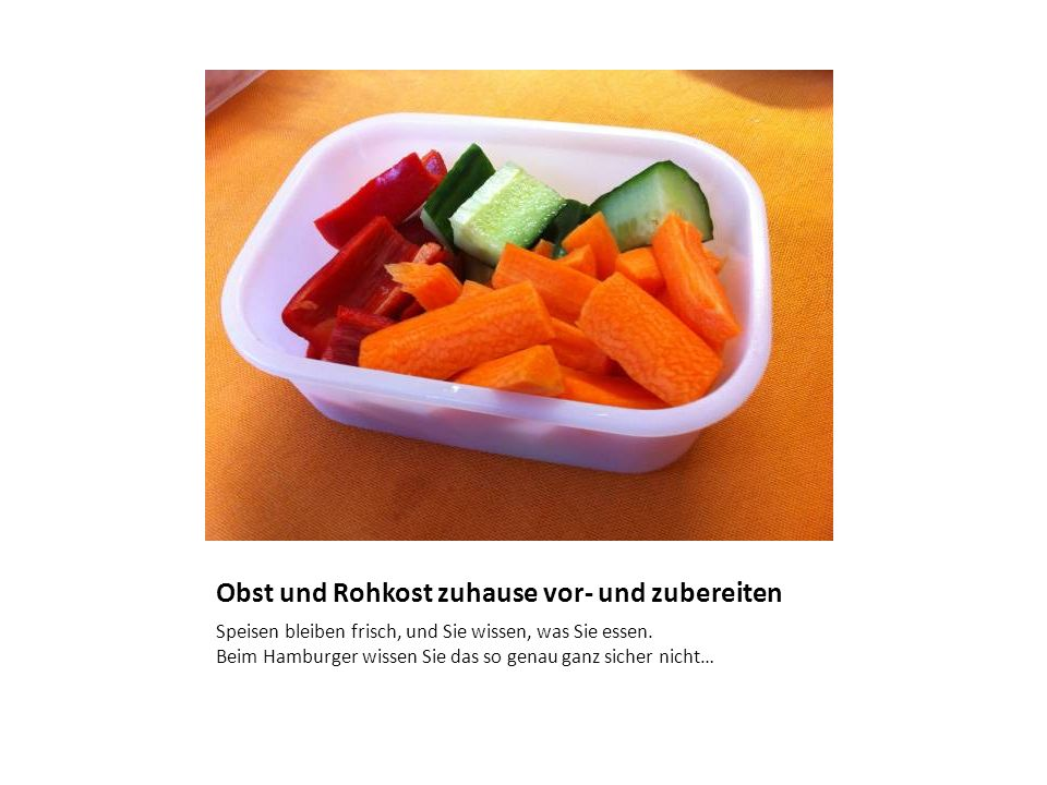 Obst und Rohkost zuhause vor- und zubereiten