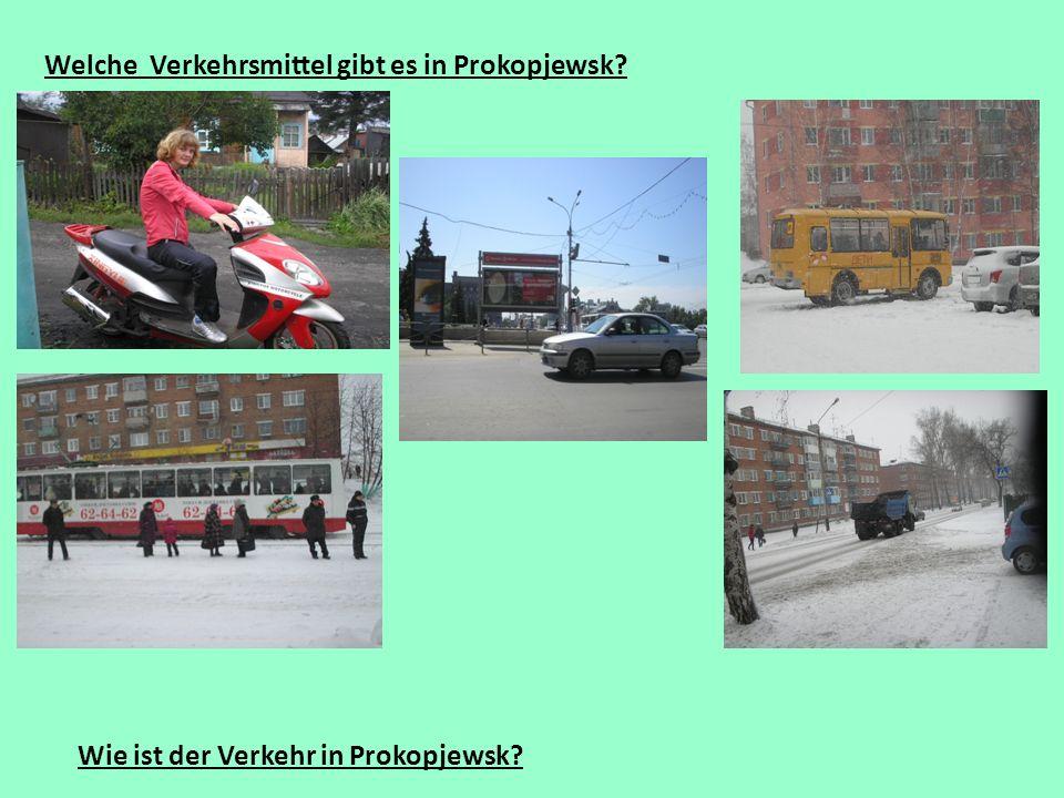 Welche Verkehrsmittel gibt es in Prokopjewsk