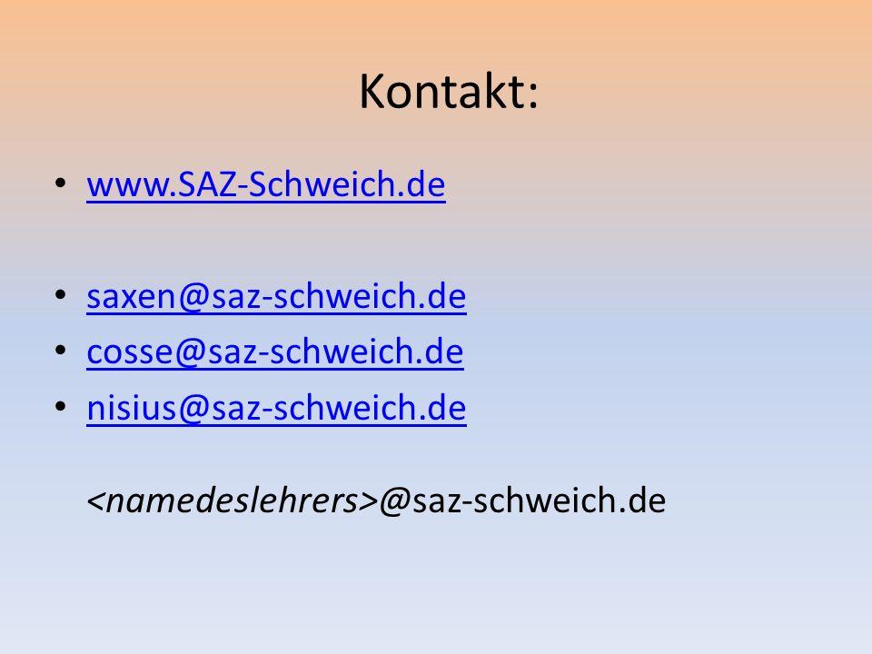 Kontakt: www.SAZ-Schweich.de saxen@saz-schweich.de
