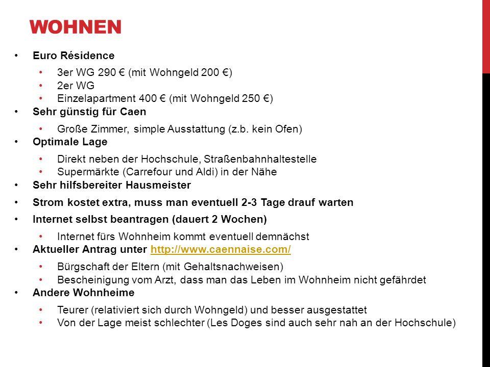 Wohnen Euro Résidence 3er WG 290 € (mit Wohngeld 200 €) 2er WG