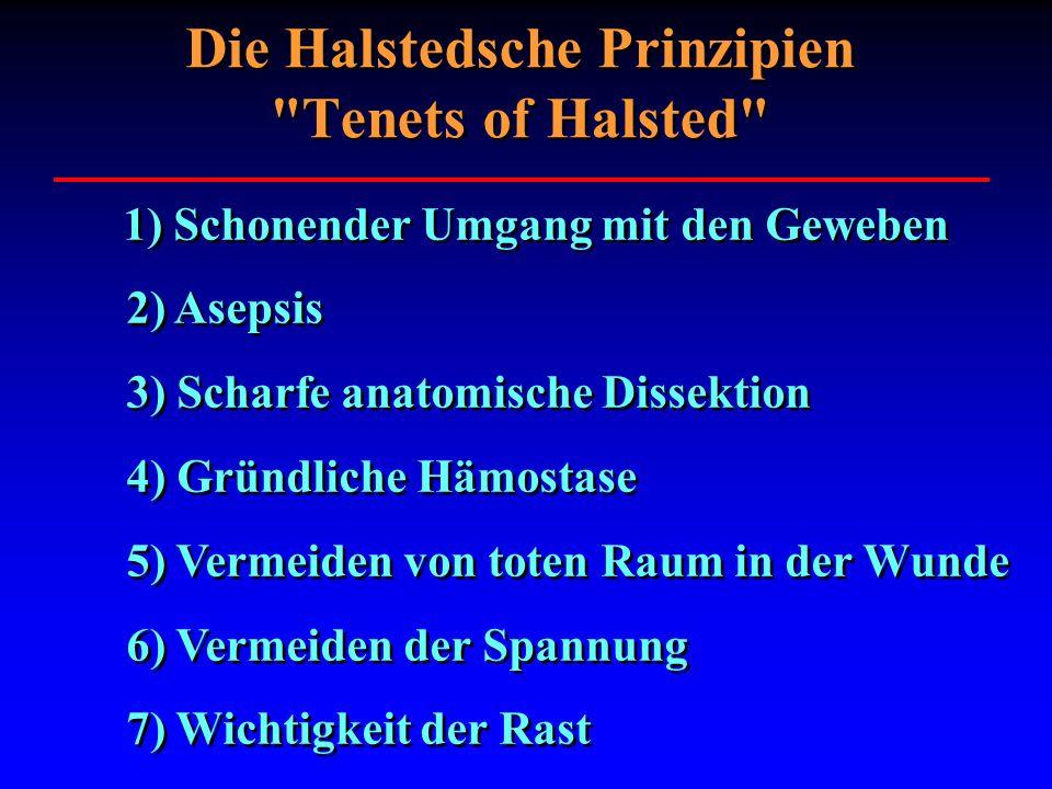 Die Halstedsche Prinzipien Tenets of Halsted
