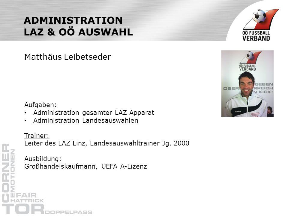 ADMINISTRATION LAZ & OÖ AUSWAHL