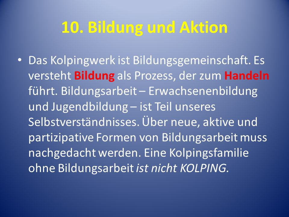 10. Bildung und Aktion